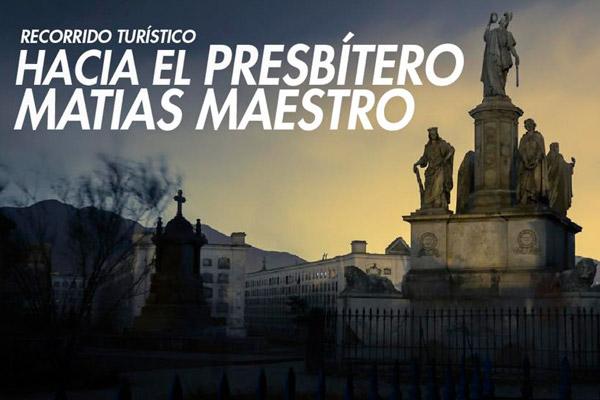Recorrido Turístico hacia el Cementerio Presbítero Maestro