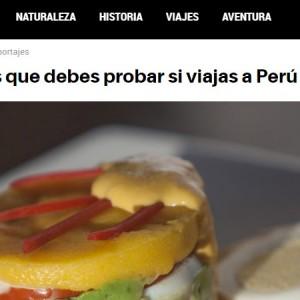 National Geographic: Los 8 platos que debes probar si viajas a Perú