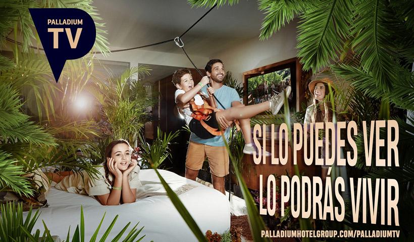 Canal de TV para invitarte a viajar por los destinos de Palladium Hotel Group sin moverte de casa
